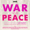 War and Peace : BBC Radio 4 Full-Cast Dramatisation - Book