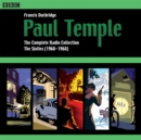 Paul Temple: The Complete Radio Collection: Volume Three : The Sixties (1960-1968) - eAudiobook