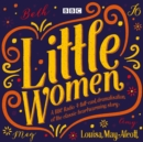 Little Women : BBC Radio 4 Full-Cast Dramatisation - Book