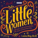 Little Women : BBC Radio 4 full-cast dramatisation - eAudiobook