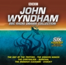 John Wyndham: A BBC Radio Drama Collection : Six classic BBC radio adaptations - eAudiobook
