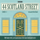 44 Scotland Street: Series 1-3 : Full-cast radio adaptations of the much-loved novels - eAudiobook