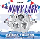 The Navy Lark: Series 15 : The Classic BBC Radio Sitcom - Book