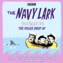 The Navy Lark: Volume 32 : The classic BBC radio sitcom - eAudiobook