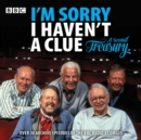 I'm Sorry I Haven't a Clue: A Second Treasury : The much-loved BBC Radio 4 comedy series - eAudiobook