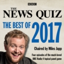 The News Quiz: The Best of 2017 : The topical BBC Radio 4 comedy panel show - eAudiobook