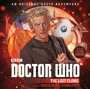 Doctor Who: The Lost Flame : 12th Doctor Audio Original - eAudiobook