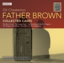 Father Brown: Collected Cases : Classic Radio Crime - Book
