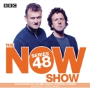 The Now Show: Series 48 : The BBC Radio 4 topical comedy panel show - eAudiobook