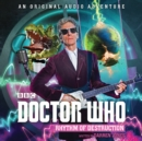 Doctor Who: Rhythm of Destruction : 12th Doctor Audio Original - eAudiobook