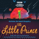 The Little Prince : BBC Radio 4 full-cast dramatisation - eAudiobook