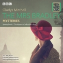 The Mrs Bradley Mysteries : Classic Radio Crime - Book