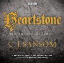 Shardlake: Heartstone : BBC Radio 4 Full-Cast Dramatisation - Book