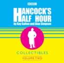 Hancock's Half Hour Collectibles: Volume 2 - Book