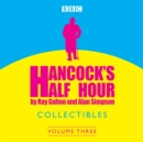 Hancock's Half Hour Collectibles: Volume 3 - Book