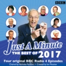 Just a Minute: Best of 2017 : 4 episodes of the much-loved BBC Radio 4 comedy game - eAudiobook