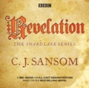 Shardlake: Revelation : BBC Radio 4 full-cast dramatisation - eAudiobook