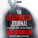 The Deathwatch Journal : An original story for BBC Radio 4 - Book