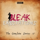 Bleak Expectations : The complete BBC Radio 4 series - eAudiobook