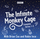 Infinite Monkey Cage : The Complete Series 1-5 - eAudiobook