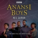 Anansi Boys : A BBC Radio 4 full-cast dramatisation - eAudiobook