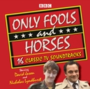 Only Fools and Horses : 16 Classic BBC TV Soundtracks - Book
