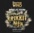 Doctor Who and the Krikkitmen : 4th Doctor Novel - eAudiobook