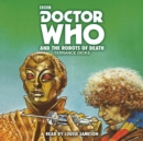 Doctor Who and the Robots of Death : 4th Doctor Novelisation - eAudiobook
