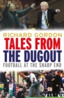 Tales from the Dugout : Football at the Sharp End - eBook