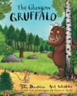 The Glasgow Gruffalo : The Gruffalo in Glaswegian - Book