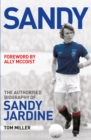 Sandy : The Authorised Biography of Sandy Jardine - eBook