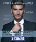 The Grafton Barber Essential Guide to Grooming & Etiquette - Book