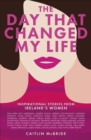 The Day That Changed My Life - Book
