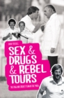 Sex & Drugs & Rebel Tours : The England Cricket Team in the 1980s - Book