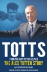 Totts: From the Kop to the Kelpies - eBook