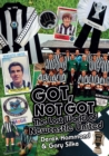 Got, Not Got: Newcastle United : The Lost World of Newcastle United - Book