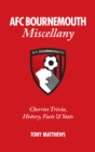 AFC Bournemouth Miscellany : Cherries Trivia, History, Facts and Stats - Book
