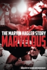 Marvelous : The Marvin Hagler Story - Book