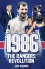 1986: The Rangers Revolution - eBook
