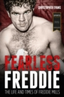 Fearless Freddie : The Life and Times of Freddie Mills - Book