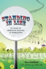 Standing in Line : A Memoir: 30 Years of Obsessive Queuing at Wimbledon - Book