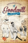 Ambassadors of Goodwill : MCC tours 1946/47-1970/71 - Book