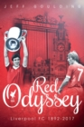 Red Odyssey : Liverpool FC 1892-2017 - Book