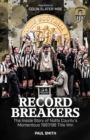 Record Breakers : The Inside Story of Notts County's Momentous 1997/98 Title Win - Book