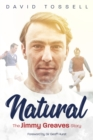 Natural : The Jimmy Greaves Story - Book