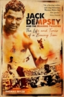 Jack Dempsey and the Roaring Twenties : The Life and Times of a Boxing Icon - Book