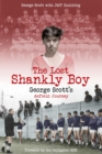 The Lost Shankly Boy : George Scott's Anfield Journey - Book