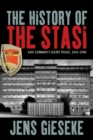 The History of the Stasi : East Germany's Secret Police, 1945-1990 - Book