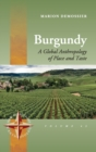 Burgundy : A Global Anthropology of Place and Taste - Book