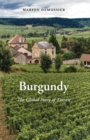 Burgundy : A Global Anthropology of Place and Taste - eBook